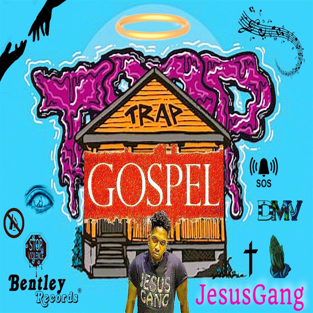 JesusGang (Trap Gospel (Album))