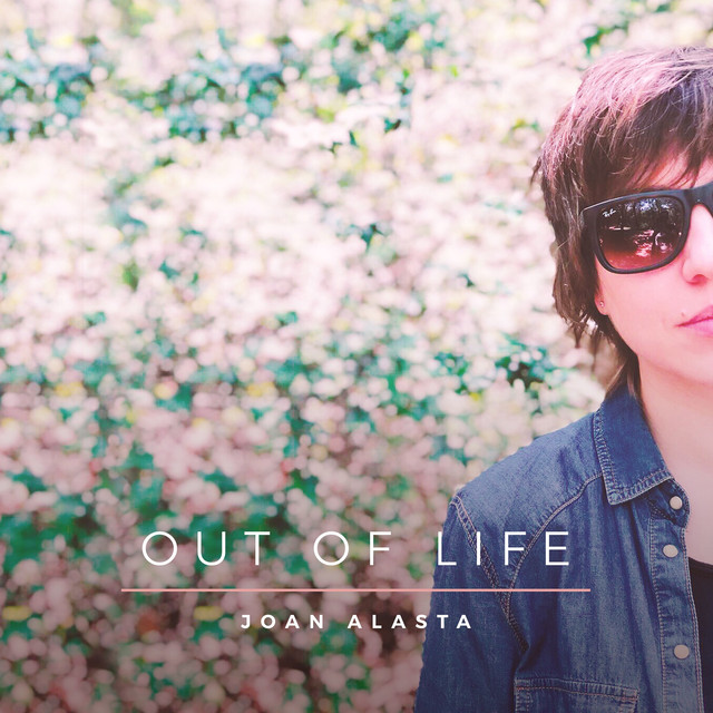 Joan Alasta - Out Of Life (Out Of Life)