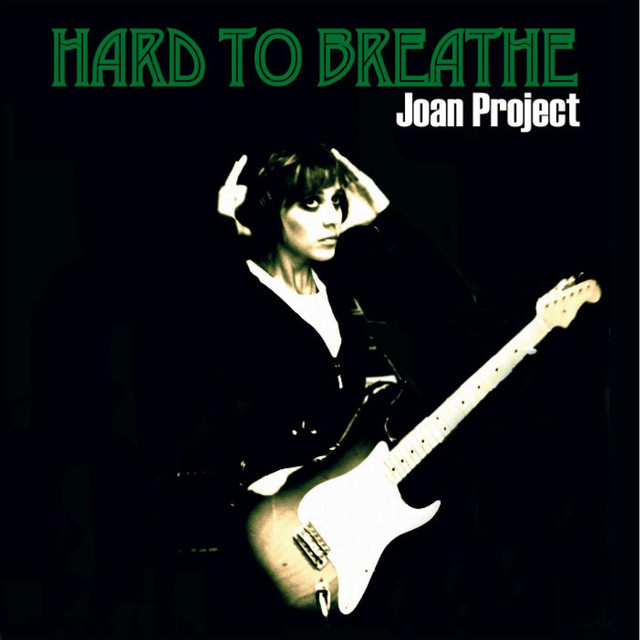 Joan Project (Hard to Breathe)