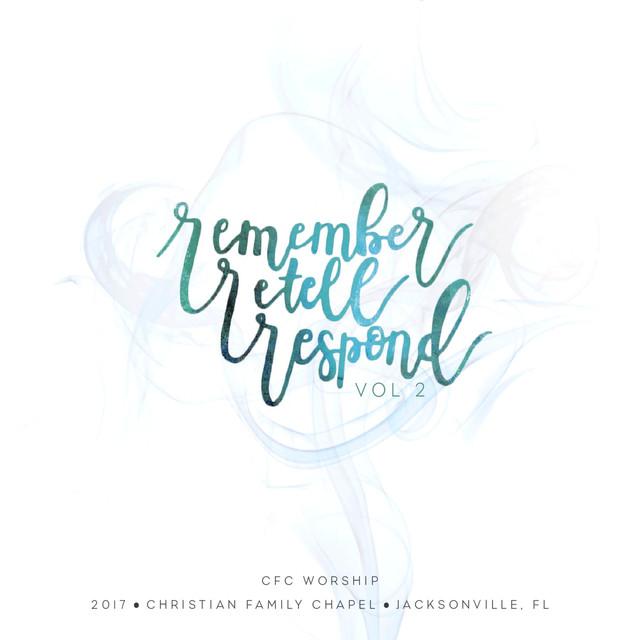 Remember, Retell, Respond, Vol. 2