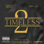 Charlie Hustle & Dboy Lac