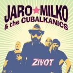 Jaro Milko & The Cubalkanics